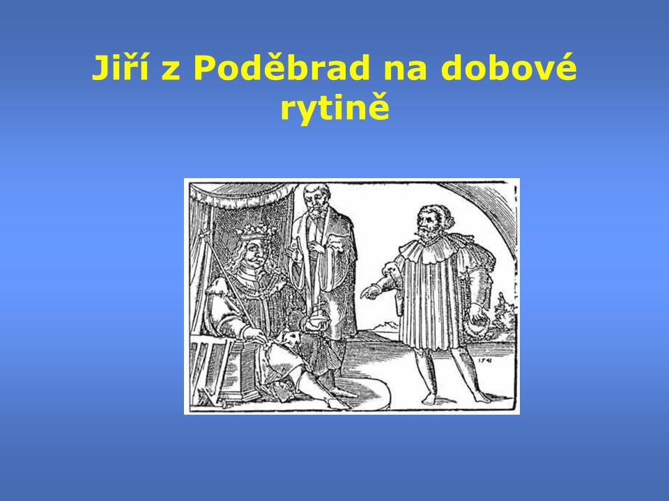 Jiří z Poděbrad na dobové rytině