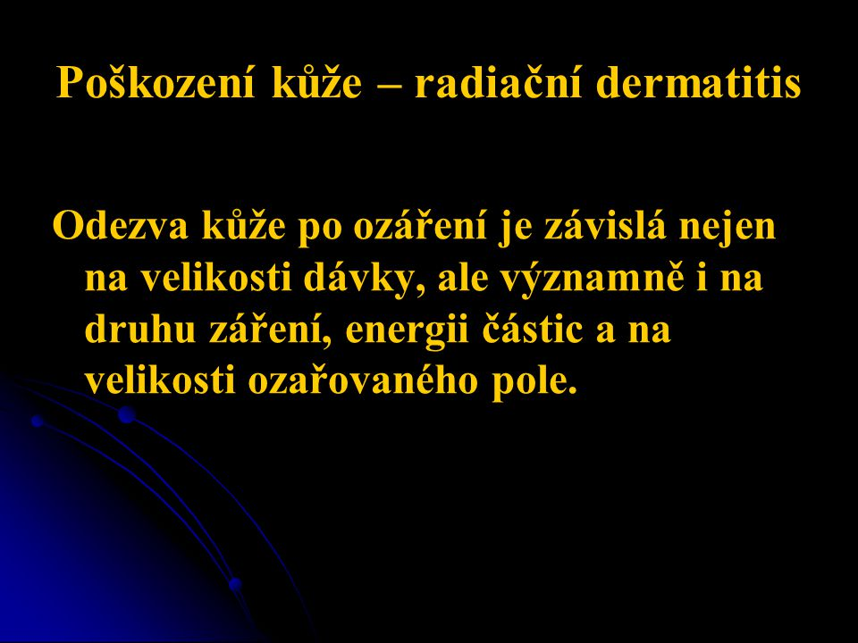 Poškození kůže – radiační dermatitis