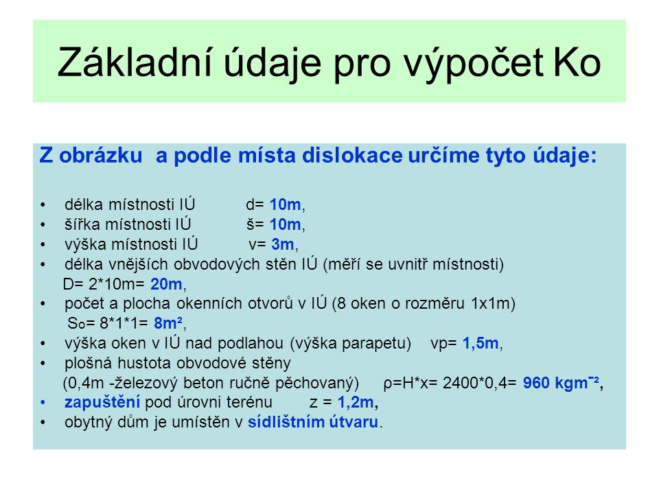 Základní údaje pro výpočet Ko