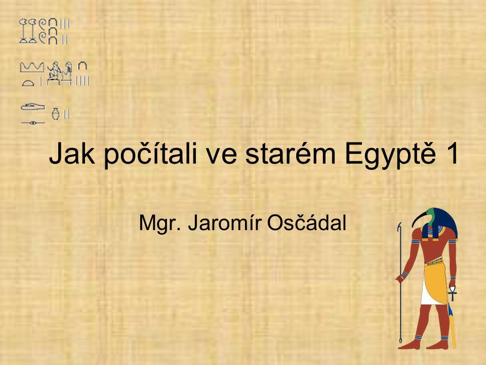 Jak počítali ve starém Egyptě 1