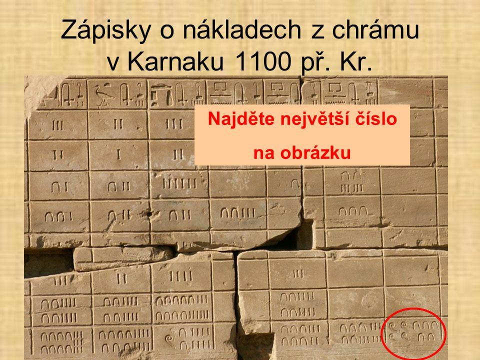 Zápisky o nákladech z chrámu v Karnaku 1100 př. Kr.