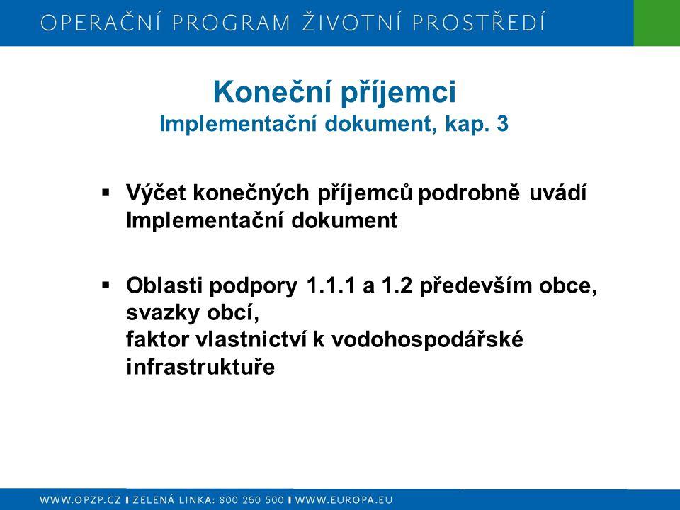 Koneční příjemci Implementační dokument, kap. 3