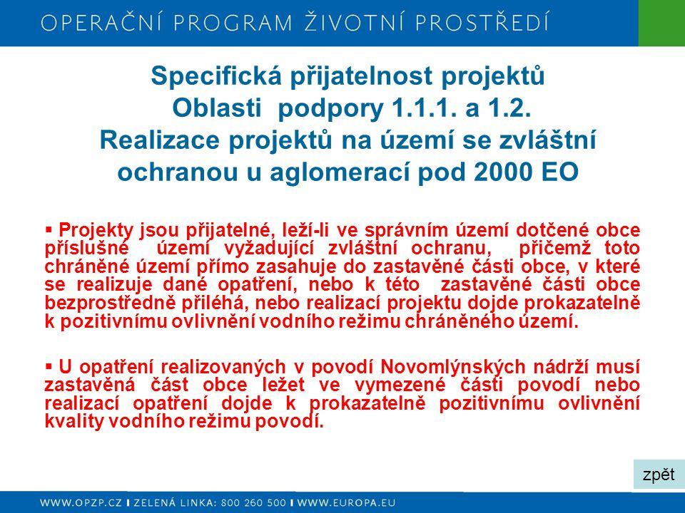 Specifická přijatelnost projektů Oblasti podpory 1. 1. 1. a 1. 2