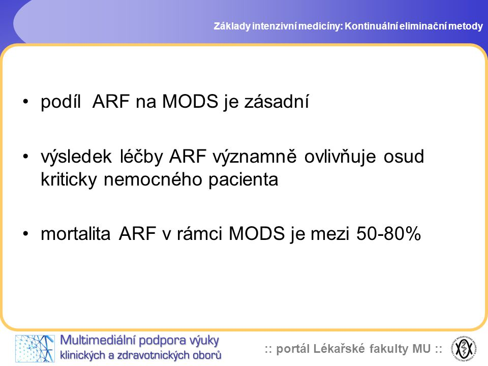 podíl ARF na MODS je zásadní