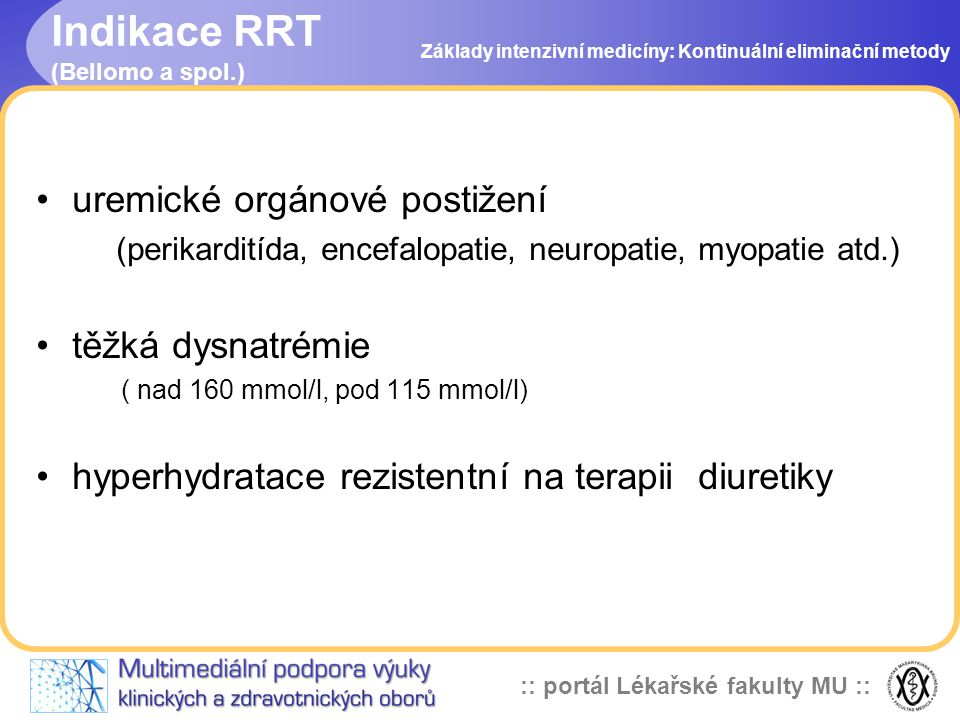 Indikace RRT (Bellomo a spol.)