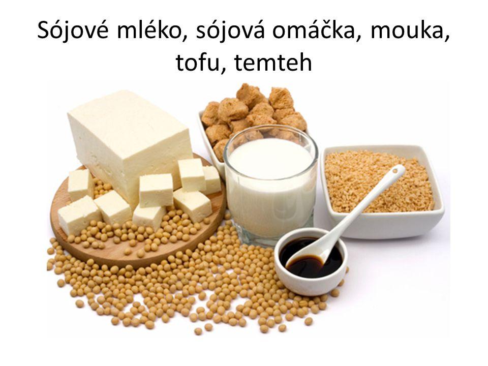 Sójové mléko, sójová omáčka, mouka, tofu, temteh