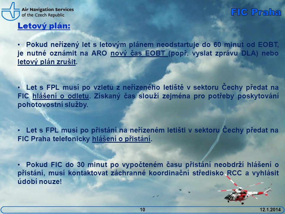 FIC Praha Letový plán: