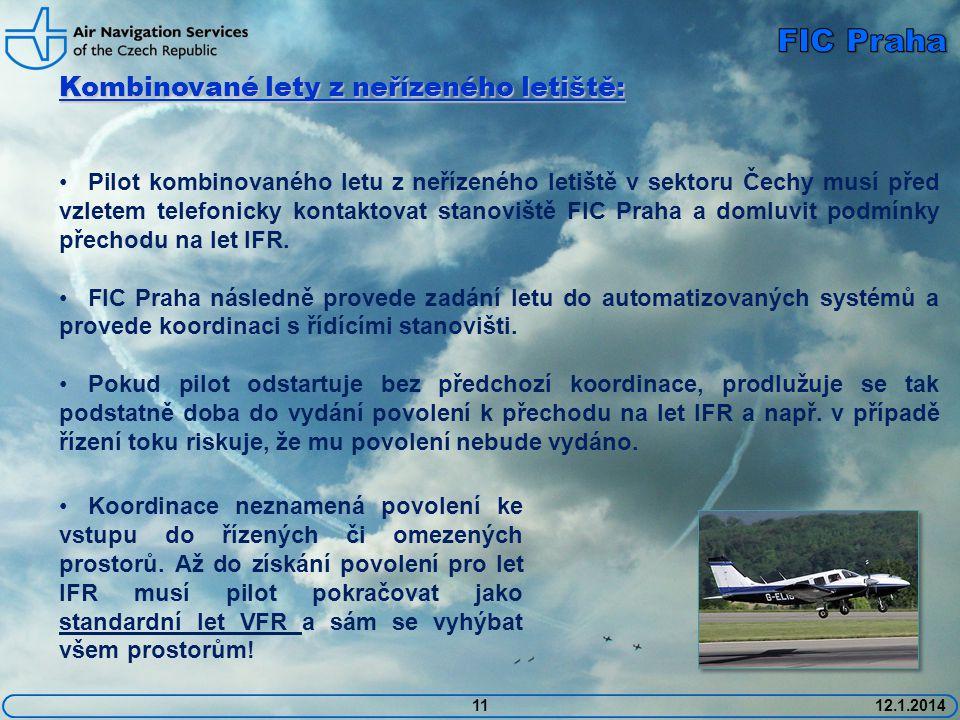 FIC Praha Kombinované lety z neřízeného letiště: