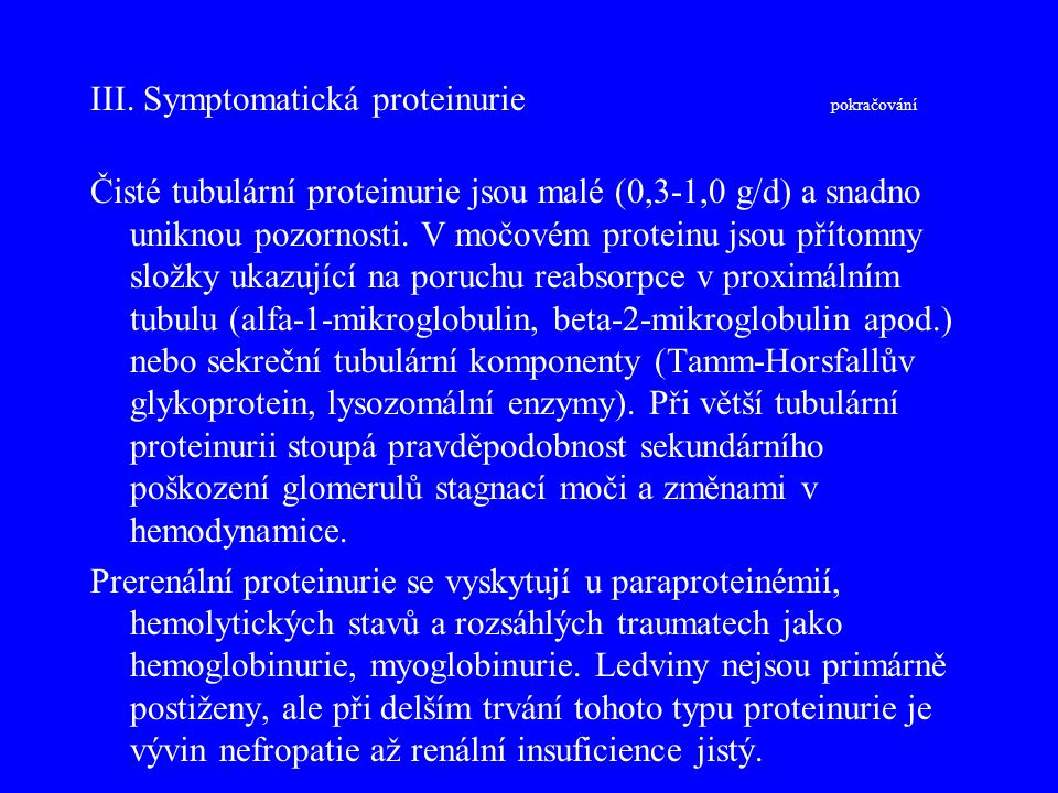 III. Symptomatická proteinurie pokračování