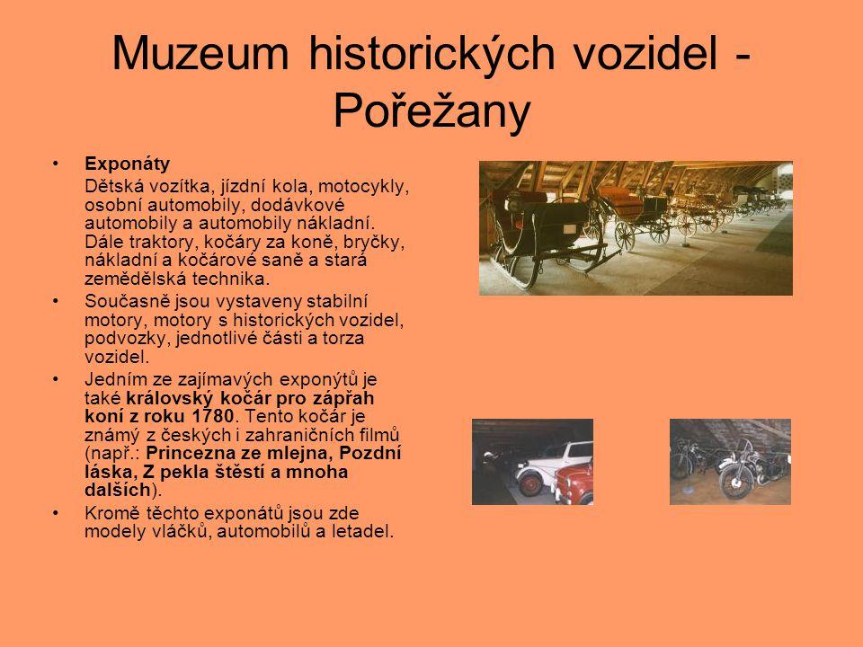 Muzeum historických vozidel - Pořežany