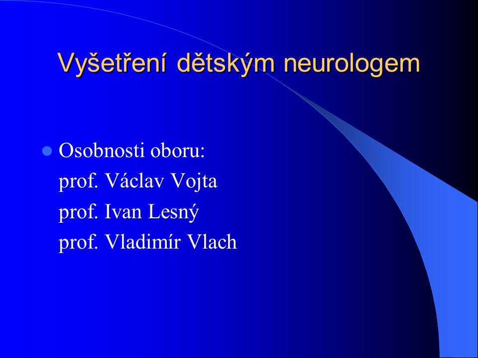 Vyšetření dětským neurologem