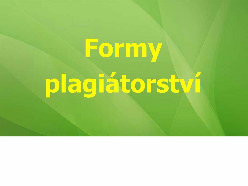 Formy plagiátorství 34