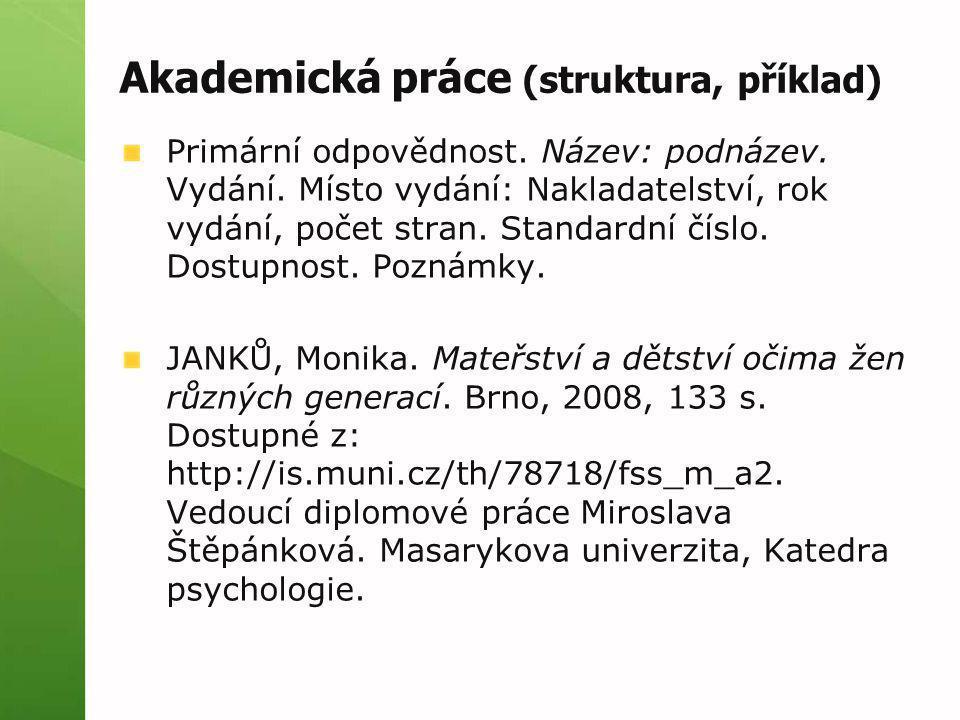Akademická práce (struktura, příklad)