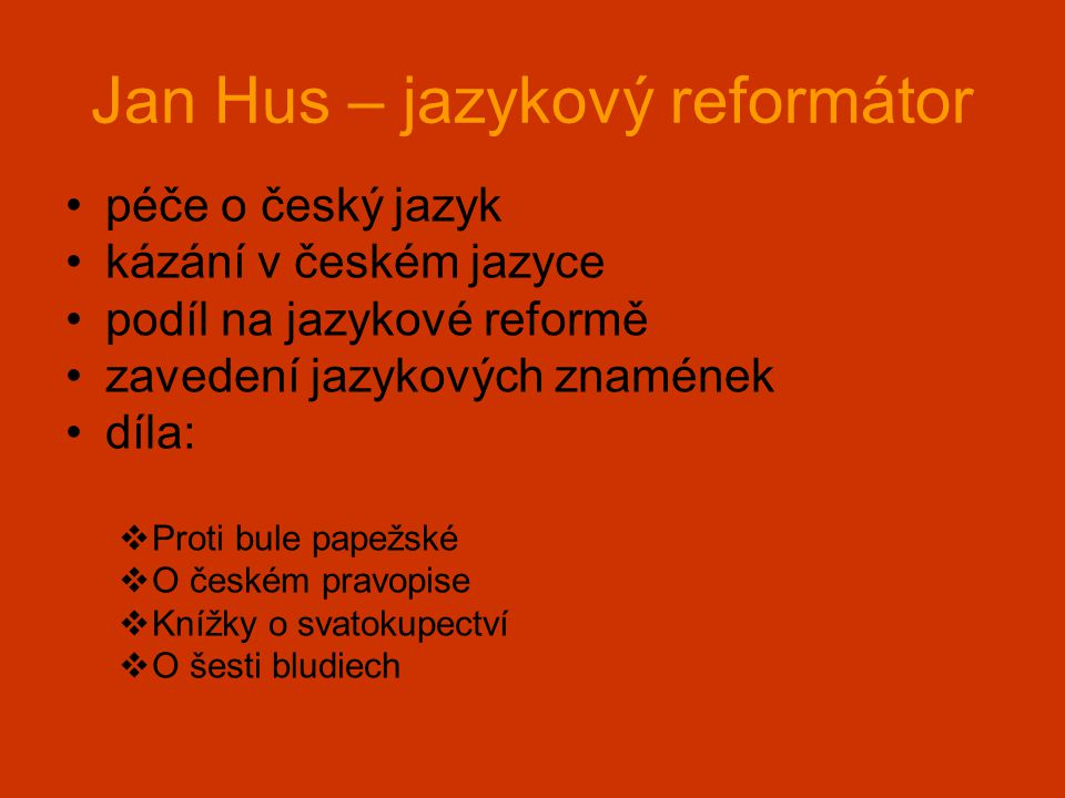 Jan Hus – jazykový reformátor