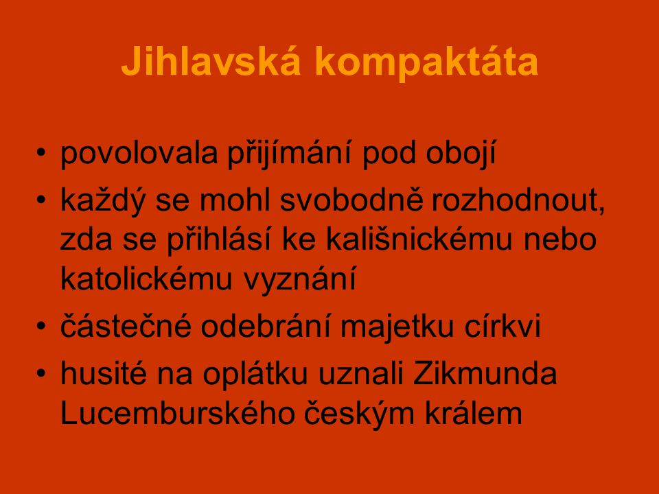 Jihlavská kompaktáta povolovala přijímání pod obojí