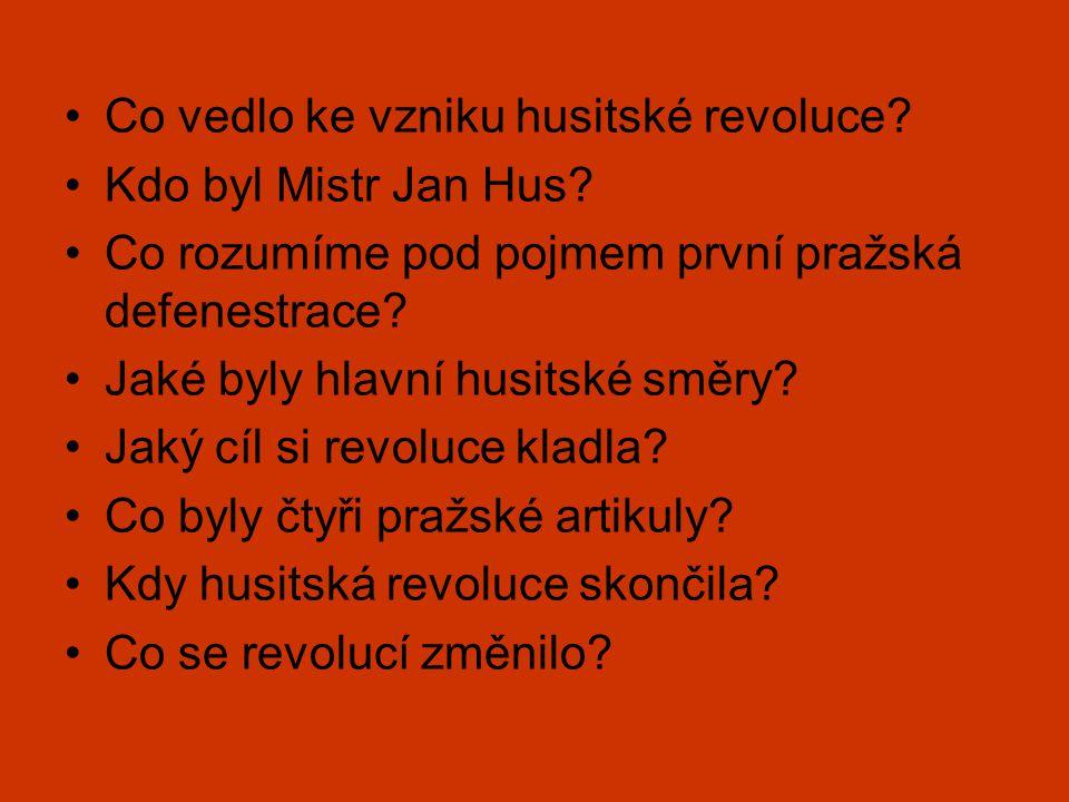 Co vedlo ke vzniku husitské revoluce