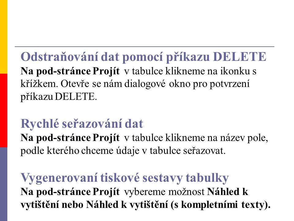 Odstraňování dat pomocí příkazu DELETE