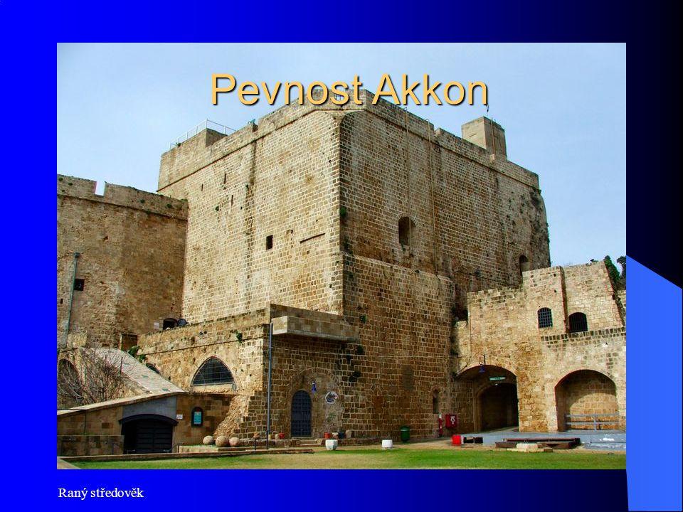 Pevnost Akkon Raný středověk