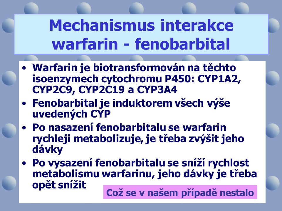 Mechanismus interakce warfarin - fenobarbital
