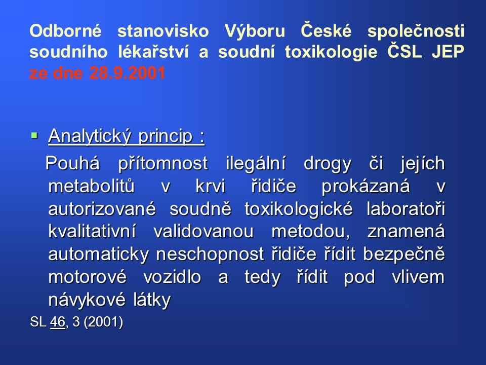 Odborné stanovisko Výboru České společnosti soudního lékařství a soudní toxikologie ČSL JEP ze dne 28.9.2001