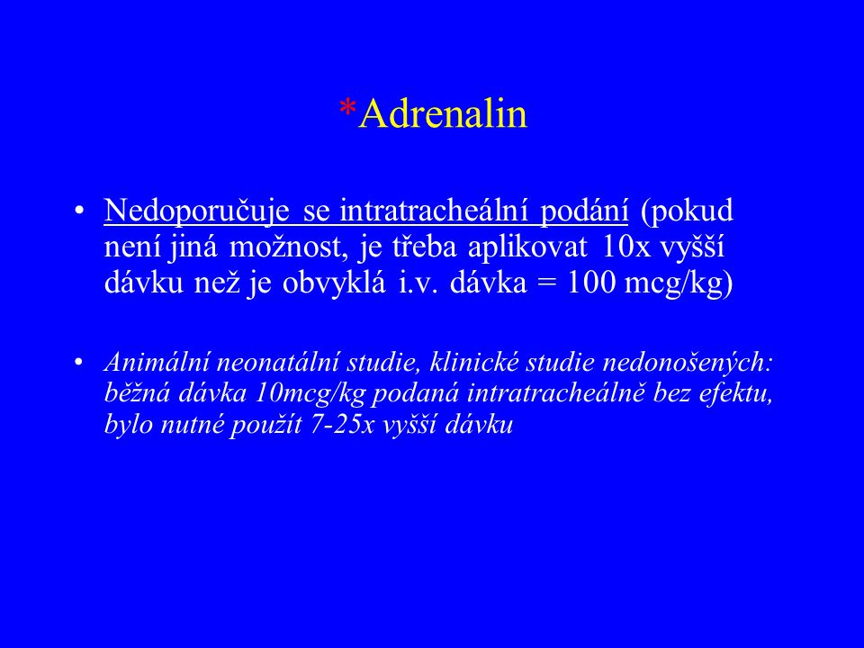 *Adrenalin