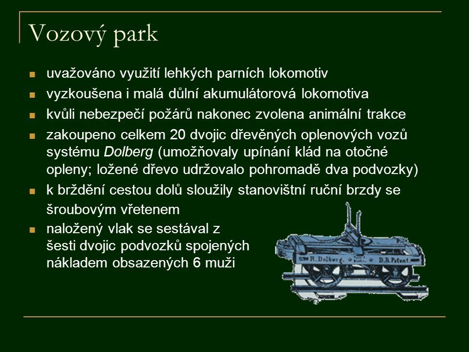 Vozový park uvažováno využití lehkých parních lokomotiv