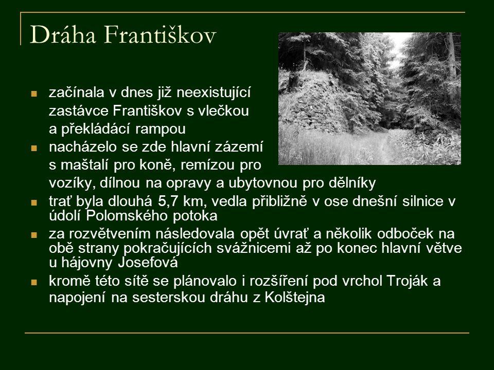 Dráha Františkov začínala v dnes již neexistující