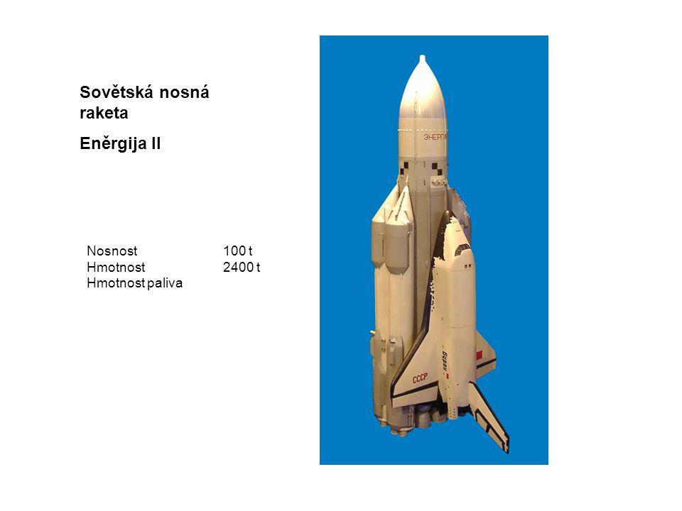 Sovětská nosná raketa Eněrgija II Nosnost 100 t Hmotnost 2400 t