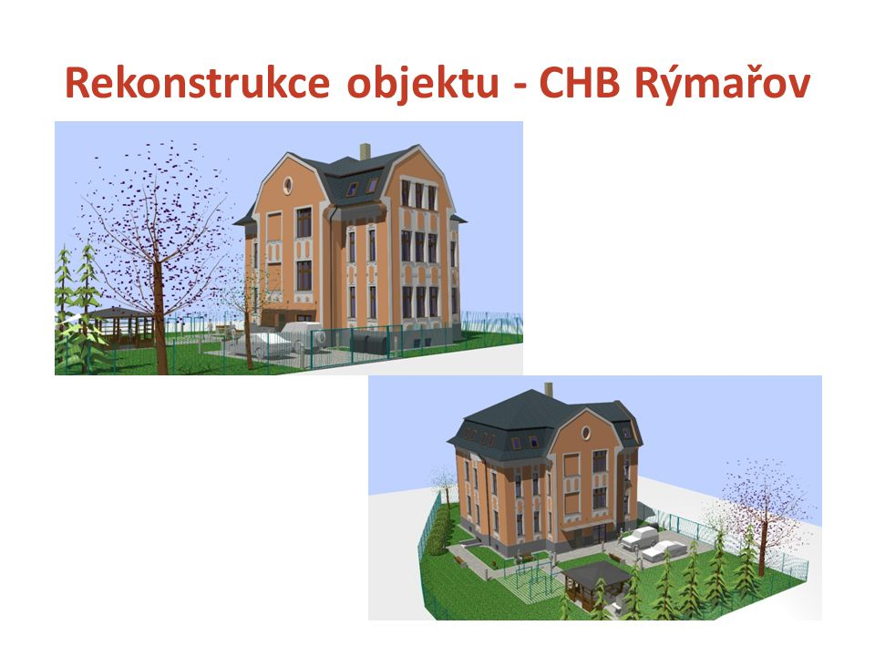 Rekonstrukce objektu - CHB Rýmařov