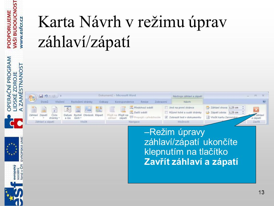Karta Návrh v režimu úprav záhlaví/zápatí