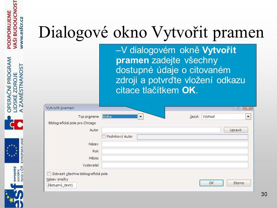 Dialogové okno Vytvořit pramen