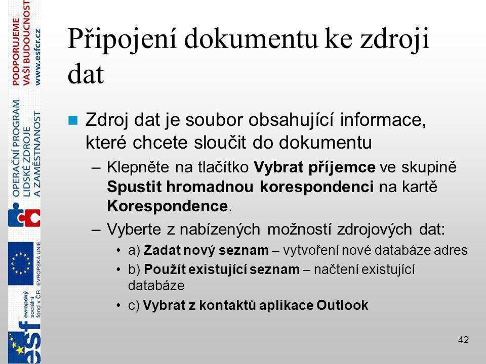 Připojení dokumentu ke zdroji dat