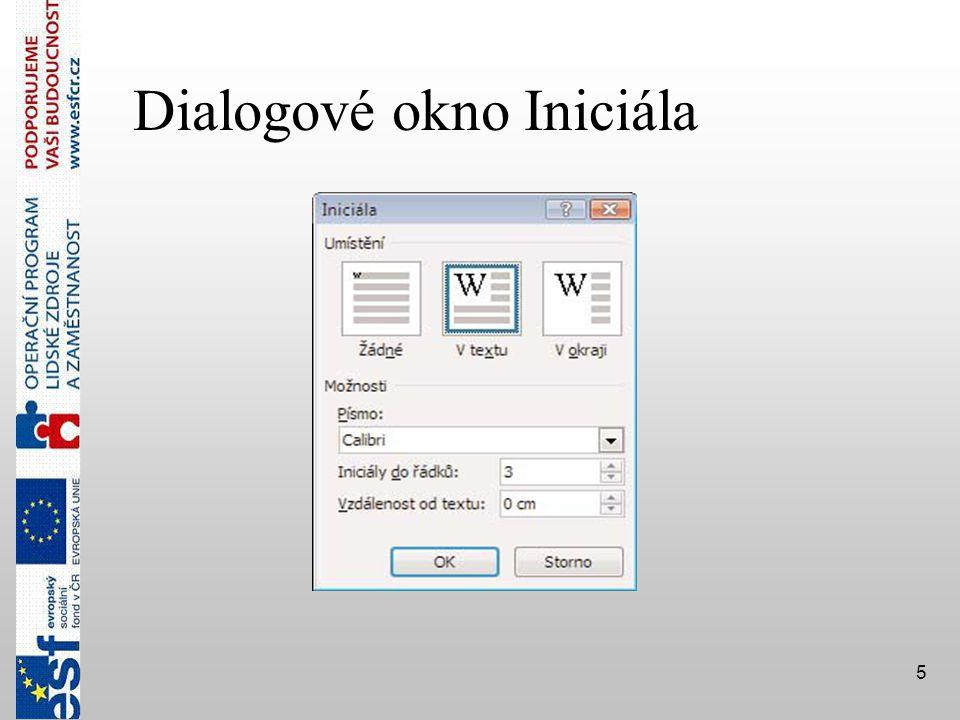 Dialogové okno Iniciála