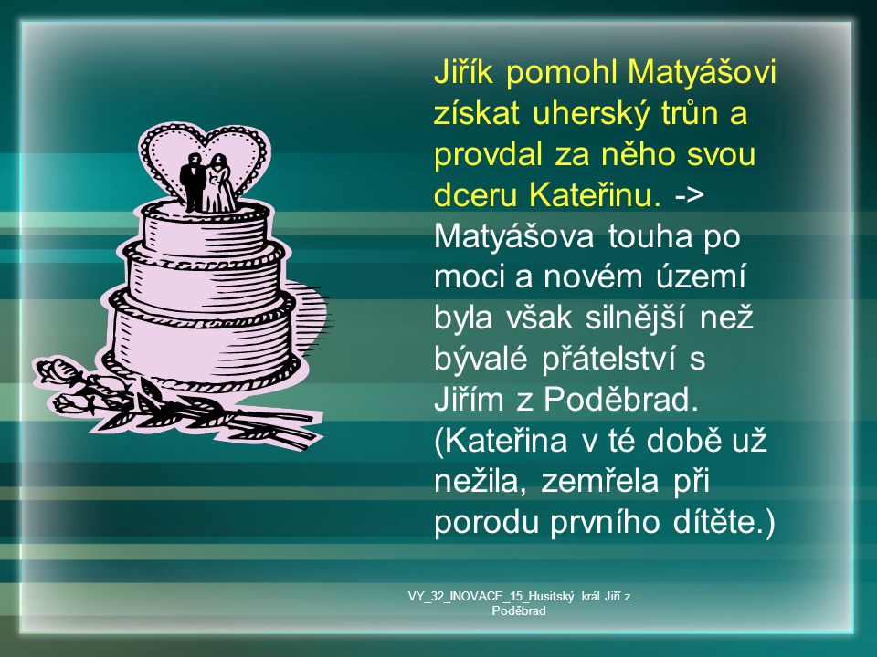 VY_32_INOVACE_15_Husitský král Jiří z Poděbrad