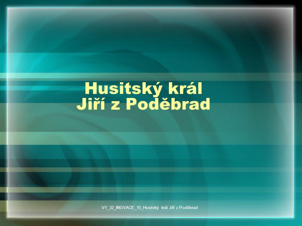 Husitský král Jiří z Poděbrad