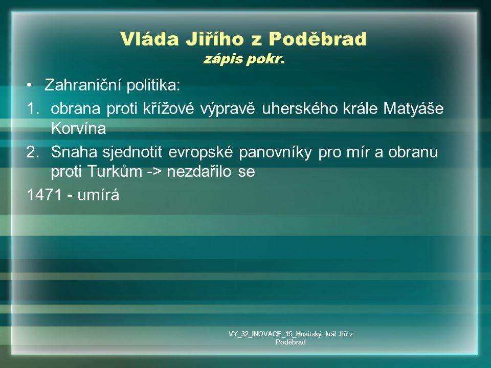 Vláda Jiřího z Poděbrad zápis pokr.