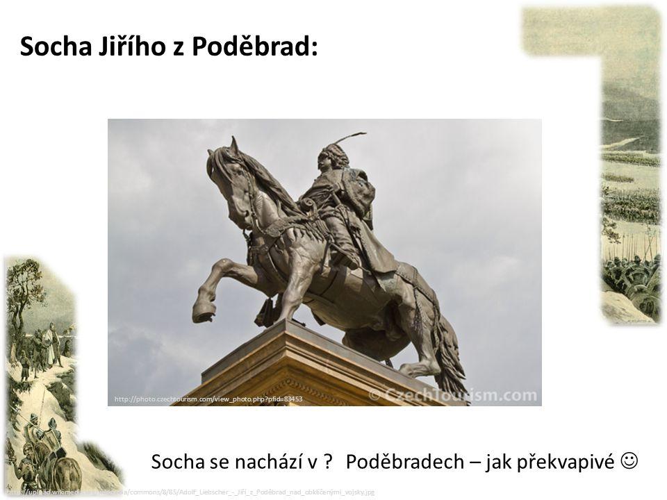 Socha Jiřího z Poděbrad: