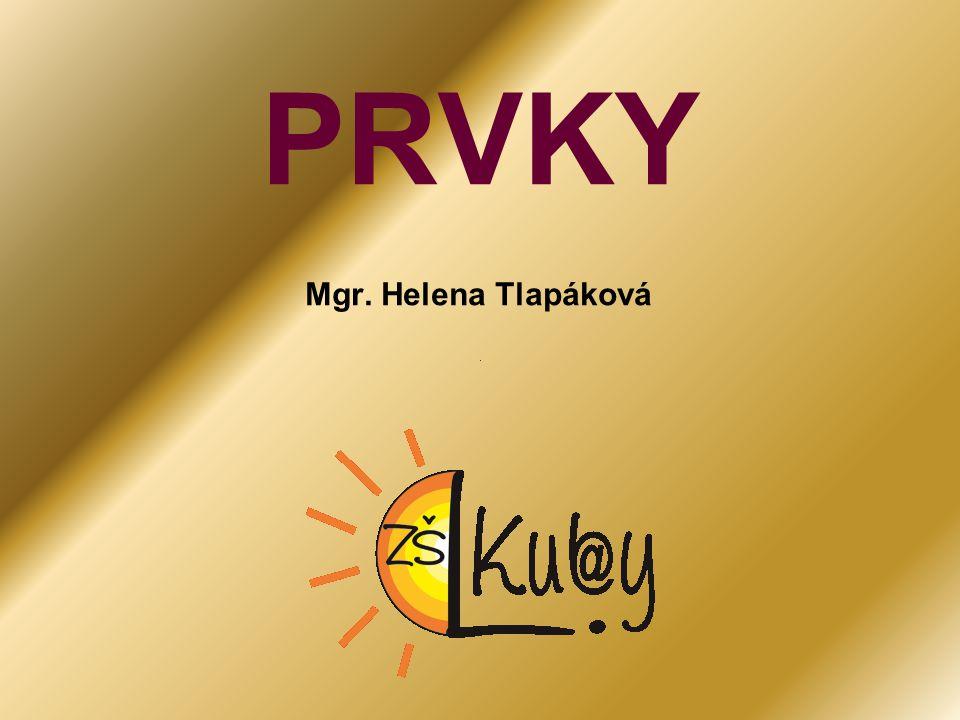 PRVKY Mgr. Helena Tlapáková