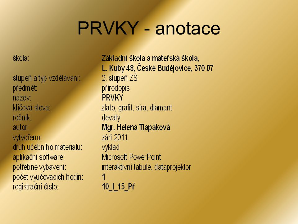 PRVKY - anotace