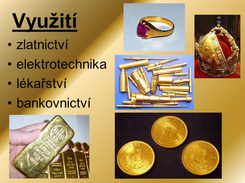 Využití zlatnictví elektrotechnika lékařství bankovnictví