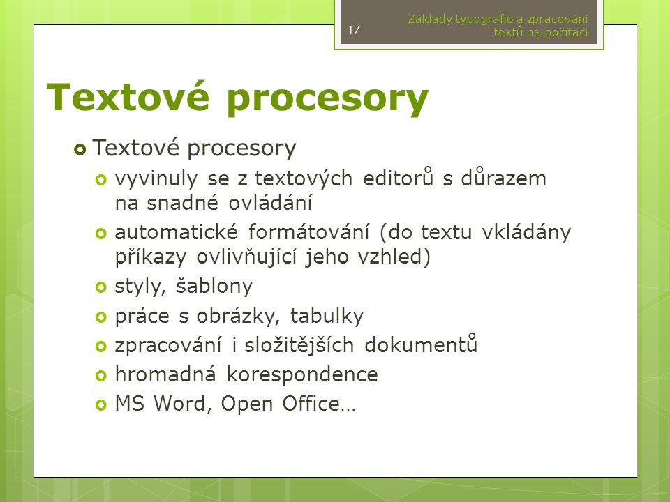 Textové procesory Textové procesory
