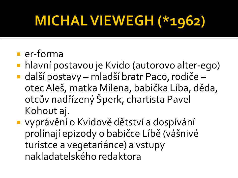 MICHAL VIEWEGH (*1962) er-forma