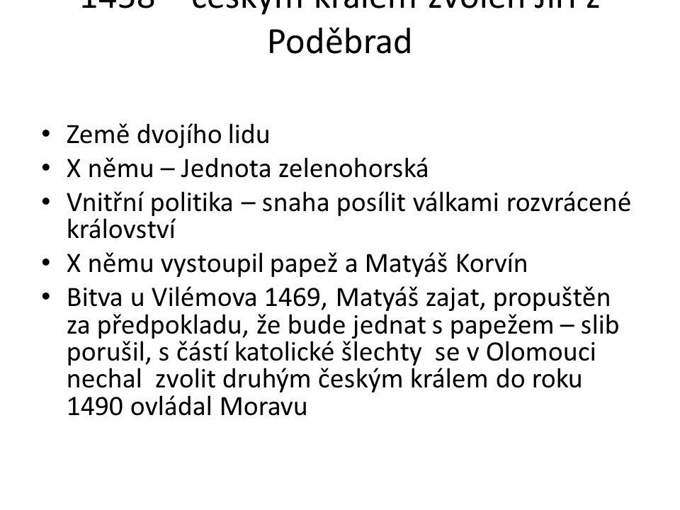 1458 – českým králem zvolen Jiří z Poděbrad