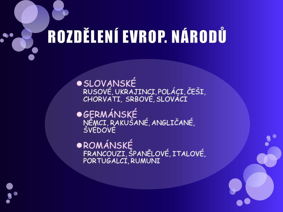 ROZDĚLENÍ EVROP. NÁRODŮ