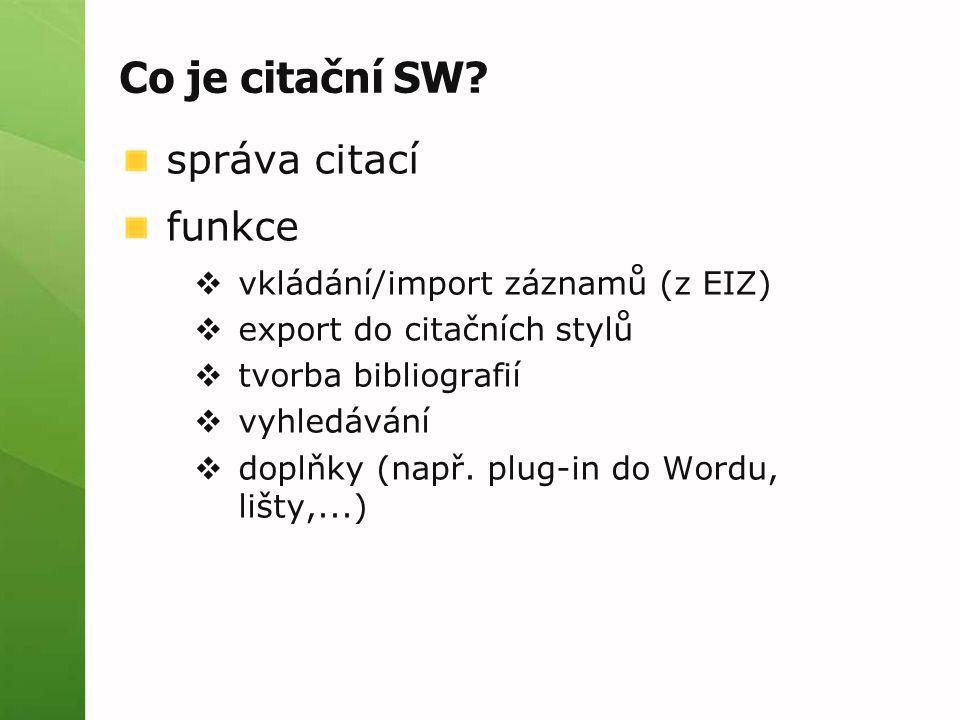 Co je citační SW správa citací funkce vkládání/import záznamů (z EIZ)