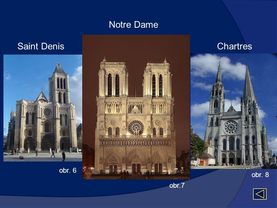 Notre Dame Saint Denis Chartres obr. 6 obr. 8 obr.7