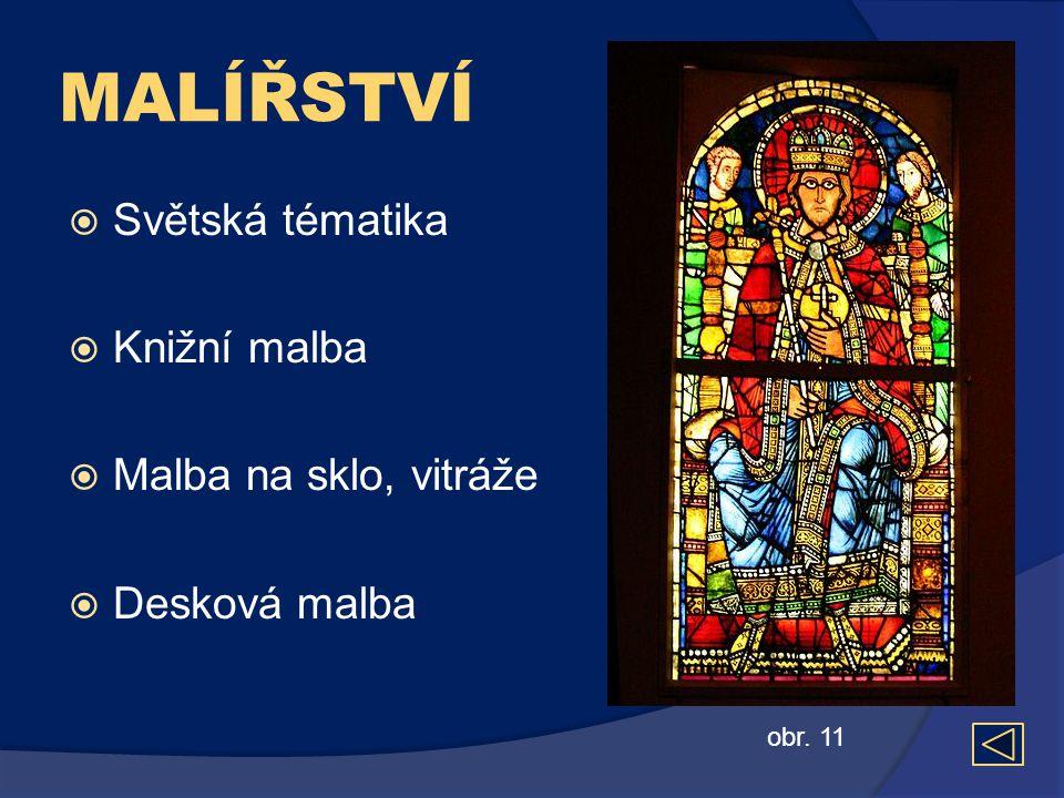 MALÍŘSTVÍ Světská tématika Knižní malba Malba na sklo, vitráže