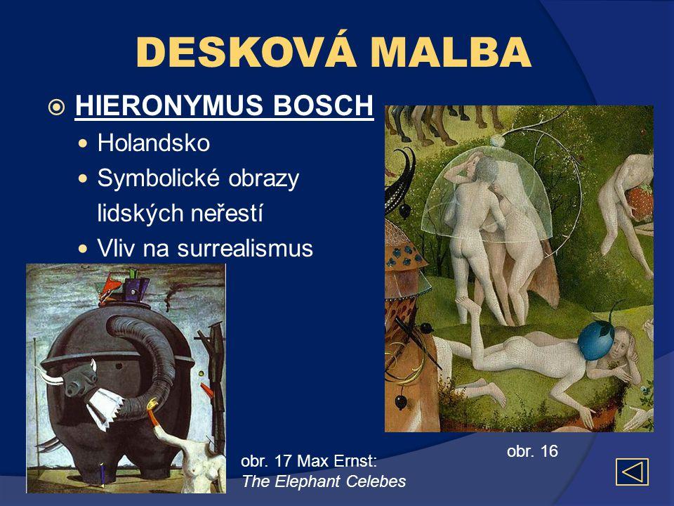 DESKOVÁ MALBA HIERONYMUS BOSCH Holandsko Symbolické obrazy