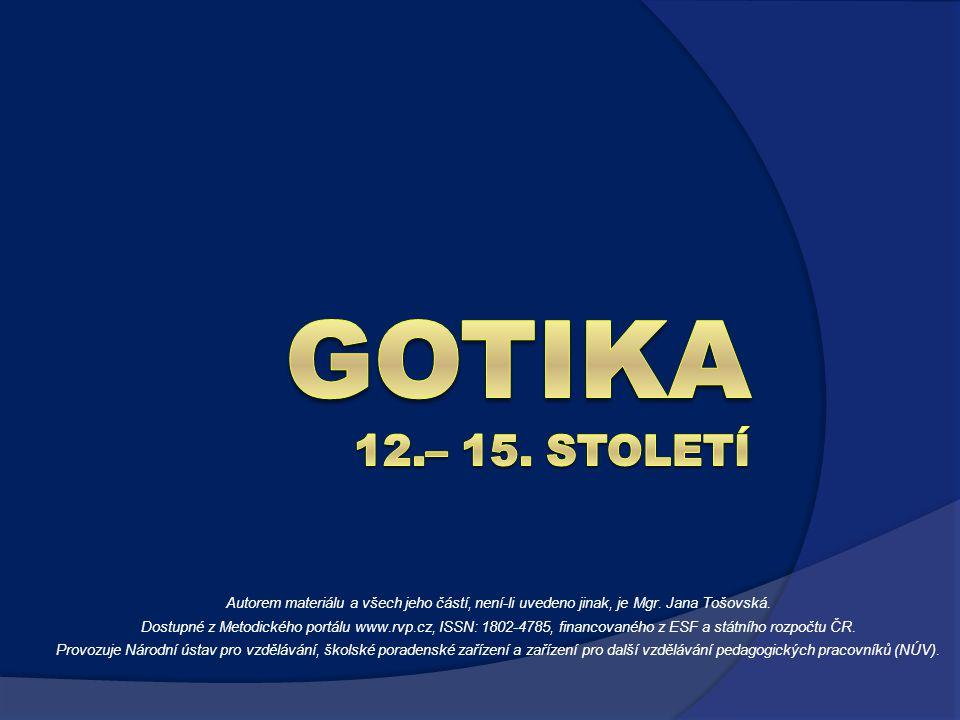 GOTIKA 12.– 15. STOLETÍ