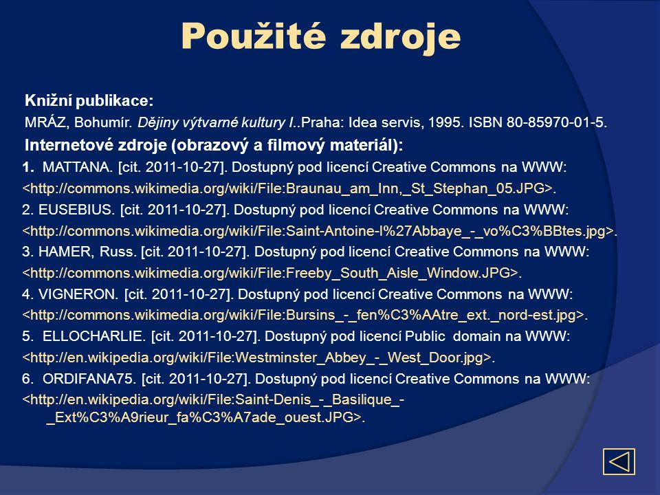 Použité zdroje Internetové zdroje (obrazový a filmový materiál):